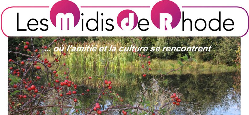 Les Midis de Rhode - Association culturelle de Rhode-Saint-Genèse